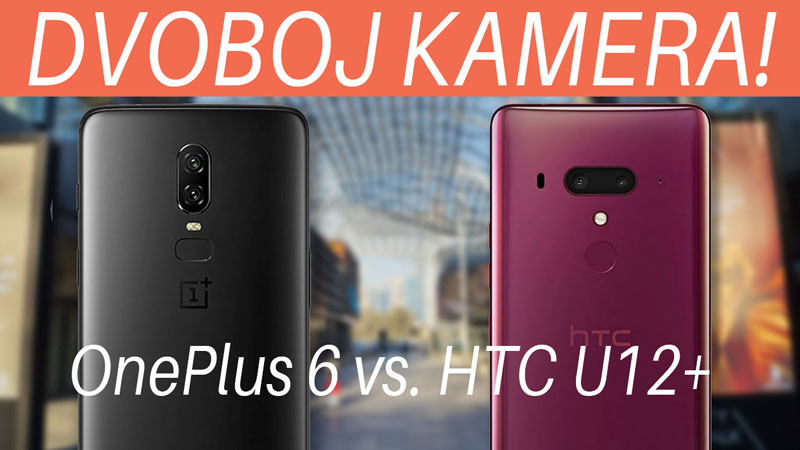 HTC-U12+-vs-OnePlus-6